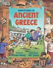 Adventures in Ancient Greece (Good Times Travel Agency) by Linda Bailey