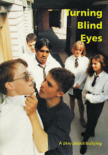 Turning Blind Eyes: A Play About Bullying (Carel Press Hit Scripts), McCormack,