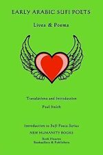 Introduction to Sufi Poets: Early Arabic Sufi Poets: Lives and Poems by Paul...