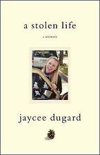 A Stolen Life : A Memoir by Jaycee Dugard (2011, Hardcover)