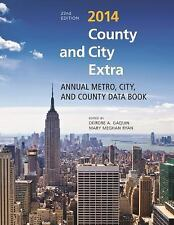 County and City Extra Ser.: County and City Extra 2014 : Annual Metro, City,...