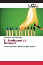 El Sindrome de Burnout by Franco Bontempo Maria Ximena (2016, Paperback)