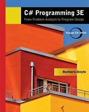 C# Programming From Problem Analysis To Program Design by Doyle