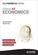 "My Revision Notes: Edexcel A2 Economics (MRN) Cole, Brewer ""BRAND NEW"""