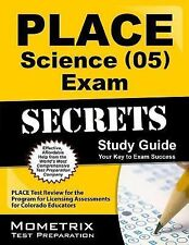 PLACE Science (05) Exam Secrets Study Guide: PLACE Test Review for the Program f