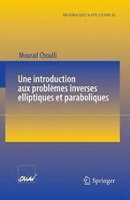 Une introduction aux problemes inverses elliptiques et paraboliques