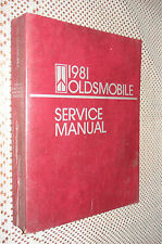 1981 OLDSMOBILE SHOP MANUAL SERVICE BOOK ORIGINAL RARE CUTLASS SUPREME F85 PLUS