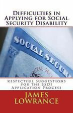 Difficulties in Applying for Social Security Disability : Respectful...