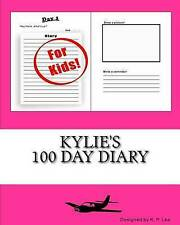 Kylie's 100 Day Diary by Lee, K. P. -Paperback