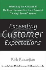 Exceeding Customer Expectations: What Enterprise, America's #1 car rental compan