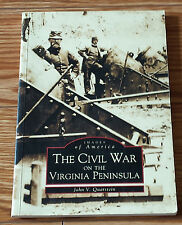 The Civil War on the Virginia Peninsula (Images of America)