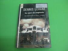 Libro Lo Que Es Sagrado - Dennis Lahane