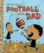 Little Golden Book: Football with Dad by Frank Berrios (2015, Picture Book)