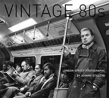 Vintage 80's: London Street Photography