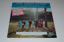The Lewis Family~Shall We Gather At The River~Starday SLP 395~FAST SHIPPING