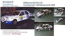 DECALC DECALS CALCA 1 43 FORD SIERRA COSWORTH N° 138 Rallye WRC monte carlo 1995