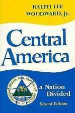 Central America: A Nation Divided (Latin American Histories)