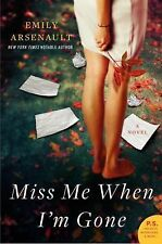 Emily Arsenault - Miss Me When Im Gone (2012) - Used - Trade Paper (Paperba