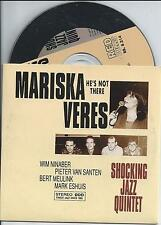 MARISKA VERES - He's not there CD SINGLE 2TR CARDSLEEVE 1993 (SHOCKING BLUE)