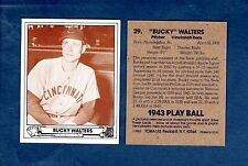 1943 Play Ball: #29 BUCKY WALTERS, Reds (1983 TCMA commemorative card) 6X A.S.