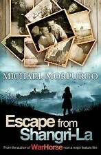Escape from Shangri-La by Michael Morpurgo (Paperback) New Book