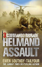 3 Commando: Helmand Assault by Ewen Southby-Tailyour (Paperback, 2011)
