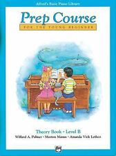 Alfred's Basic Piano Prep Course Theory, Bk B: For the Young Beginner (Alfred'..