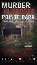 Murder in Grosse Pointe Park: Privilege, Adultery, and the Killing of Jane Basha