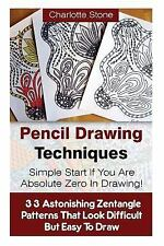 Learn How to Draw Zentangle Basics: Pencil Drawing Techniques: Simple Start...