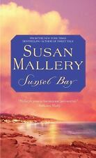 Sunset Bay by Susan Mallery (2009, Paperback)