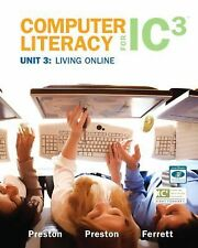 Computer Literacy for IC3 Unit 3: Living Online