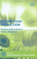 Beyond Food Production : The Role of Agriculture in Poverty Reduction (2007,...