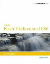 Adobe CS6 by Course Technology: New Perspectives on Adobe Flash Professional...