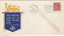 CANADA FDC 1942 WAR ISSUE # 249 3c - TORONTO - WE ARE ALL THE FRONT LINE CACHET