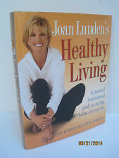 Joan Lunden's Healthy Living by Joan Lunden & Laura Morton