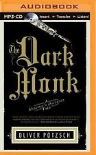 The Hangman's Daughter: The Dark Monk 2 by Oliver Pötzsch (2015, MP3 CD,...