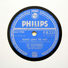 "JO STAFFORD ""Make Love To Me! / Adi-Adios Amigo"" PHILIPS PB-233 [78 RPM]"
