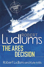 Robert Ludlum's The Ares Decision, By Ludlum, Robert, Mills, Kyle,in Used but Go