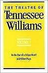 The Theatre of Tennessee Williams, Vol. 7: In the Bar of a Tokyo Hotel, and Othe
