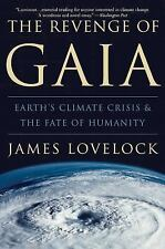 The Revenge of Gaia : Earth's Climate Crisis and the Fate of Humanity by...