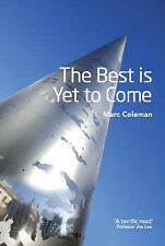 The Best Is Yet to Come,GOOD Book