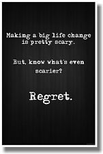Nothing Is More Scary Than Regret - NEW Classroom Motivational Poster