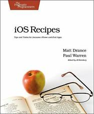 iOS Recipes: Tips and Tricks for Awesome iPhone and iPad Apps (Pragmatic Program