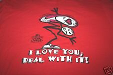 Funny T Shirt Stick World I Love You Deal With It You Gotta Problem With That