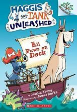 All Paws on Deck: A Branches Book (Haggis and Tank Unleashed #1) by Young, Jess