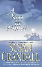 A Kiss in Winter by Susan Crandall (2007, Paperback)