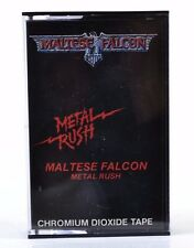 Maltese Falcon – Metal Rush - 1984 Cassette Tape