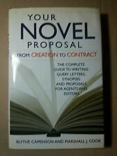 Your Novel Proposal from Creation to Contract by Blythe Camenson & Marshall Cook