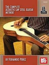 The Complete Acoustic Lap Steel Guitar Method Fernando Perez Book NEW!