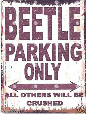 BEETLE PARKING SIGN RETRO VINTAGE STYLE 8x10in 20x25cm garage workshop art vw
